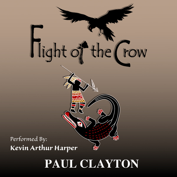 Flight of the Crow: Book Two of the Southeast S...
