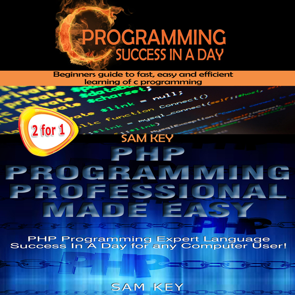 C Programming Success in a Day & PHP Programmin...