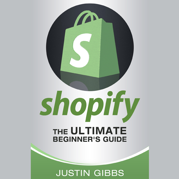 Shopify: The Ultimate Beginner´s Guide , Hörbuc...