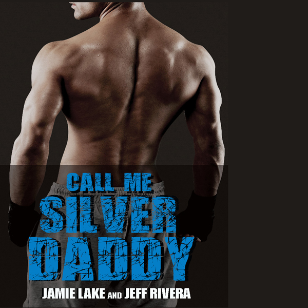 Call Me Silver Daddy: A Gay Romance , Hörbuch, ...