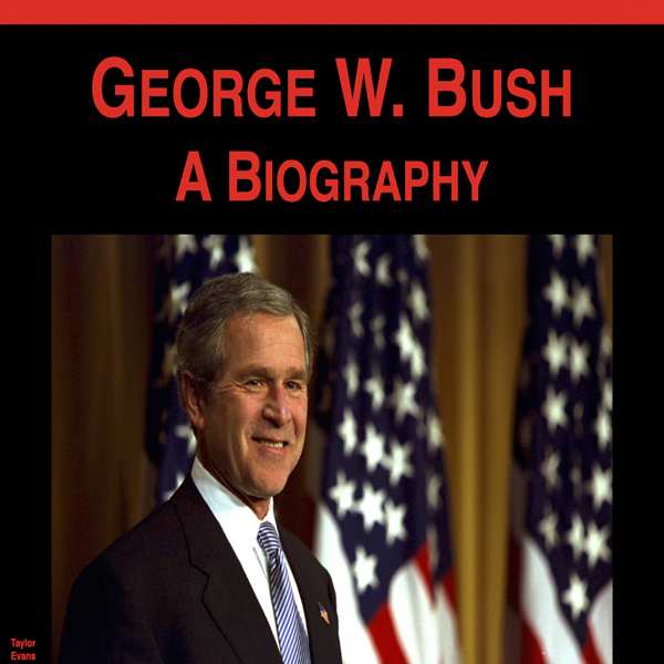 George W. Bush: A Biography , Hörbuch, Digital,...