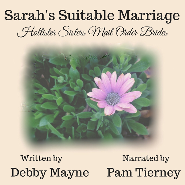 Sarah´s Suitable Marriage: Hollister Sisters Mail Order Brides , Hörbuch, Digital, 1, 85min