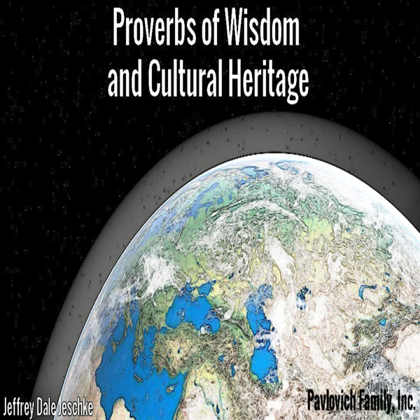 Proverbs of Wisdom and Cultural Heritage , Hörb...