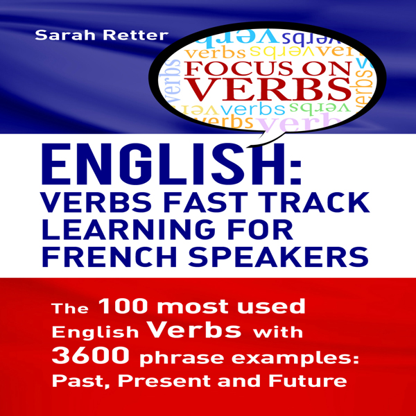 English: Verbs Fast Track Learning for French S...