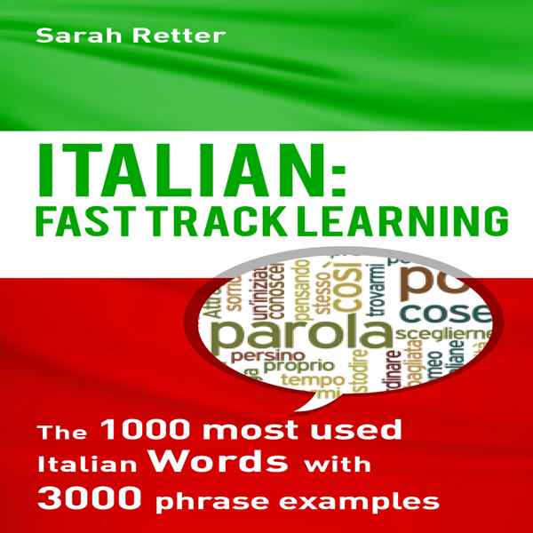 Italian: Fast Track Learning: The 1000 Most Use...