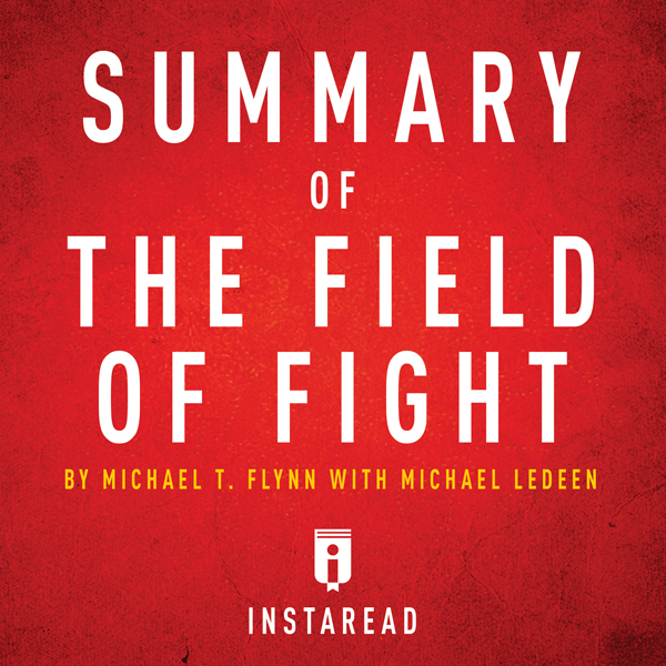 Summary of The Field of Fight by Michael T. Fly...