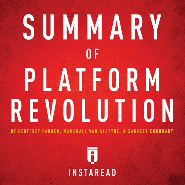 Summary of Platform Revolution by Geoffrey Park...