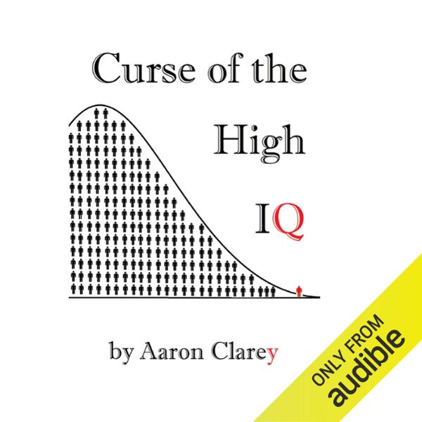 The Curse of the High IQ , Hörbuch, Digital, 1,...