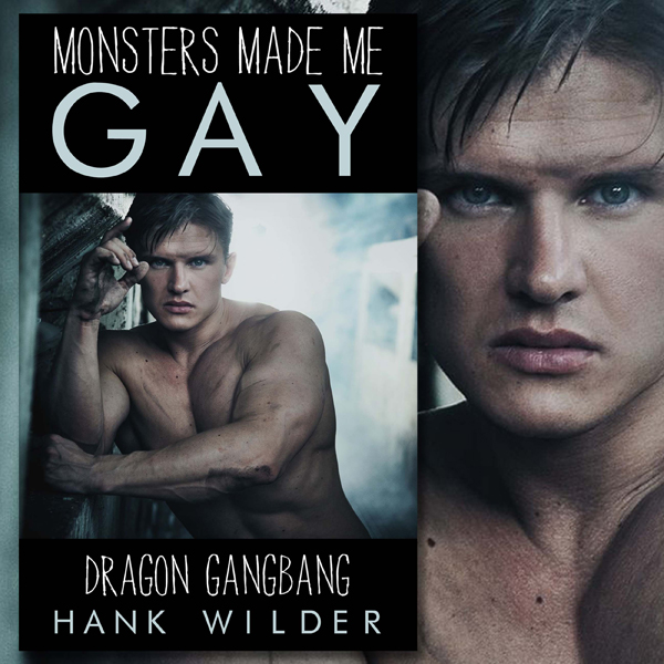 Monsters Made Me Gay: Dragon Gangbang , Hörbuch...