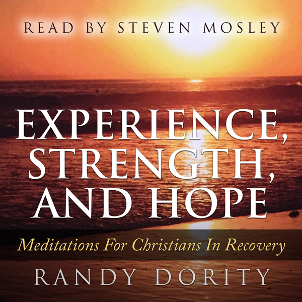 Experience, Strength, and Hope: Meditations for...