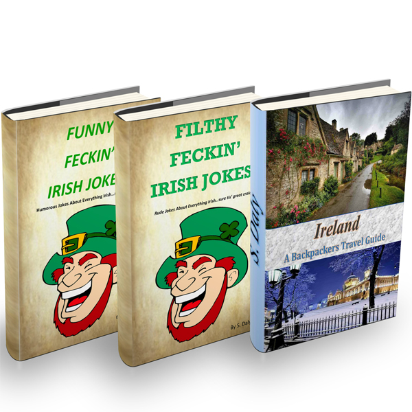 Ireland: A Backpackers Travel Guide + Funny Fec...