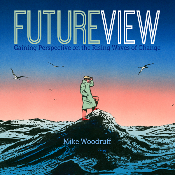 Future View: Gaining Perspective on the Rising ...