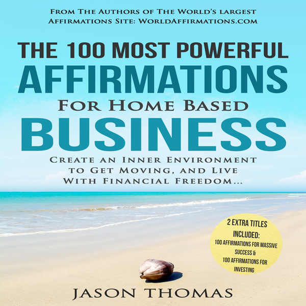 The 100 Most Powerful Affirmations for Home Bas...