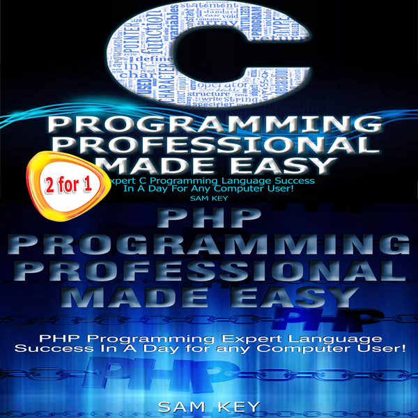 C Programming Professional Made Easy & PHP Prog...