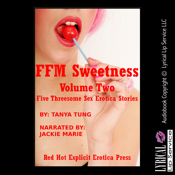 FFM Sweetness, Volume Two: Five Threesome Sex E...