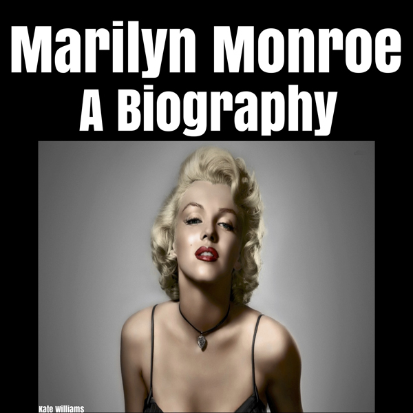 Marilyn Monroe: A Biography , Hörbuch, Digital, 1, 15min