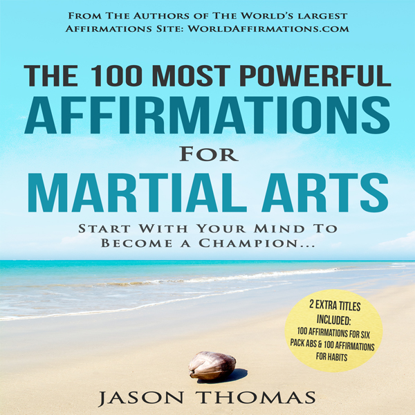 The 100 Most Powerful Affirmations for Martial ...