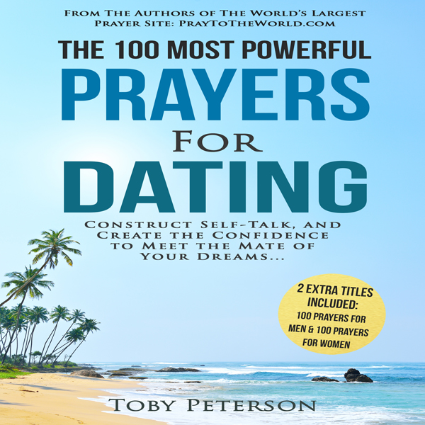 The 100 Most Powerful Prayers for Dating , Hörb...