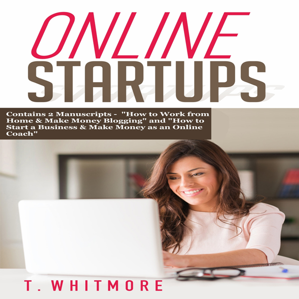 Online Startups: 2 Manuscripts: How to Work fro...