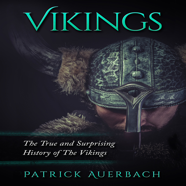 Vikings: The True and Surprising History of the...
