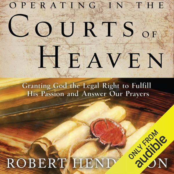 Operating in the Courts of Heaven , Hörbuch, Di...