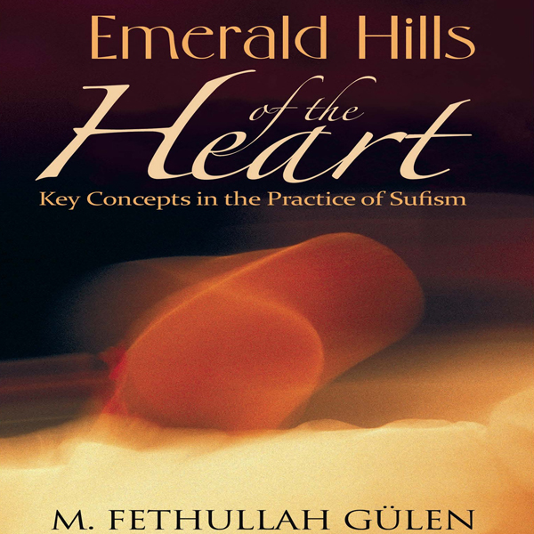 Emerald Hills of the Heart: Key Concepts in the...