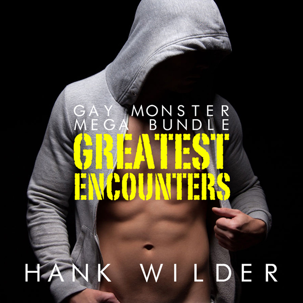 Gay Monster Mega Bundle: Greatest Encounters , ...