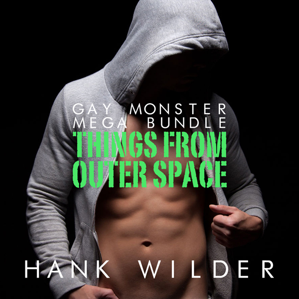 Gay Monster Mega Bundle: Things from Outer Spac...