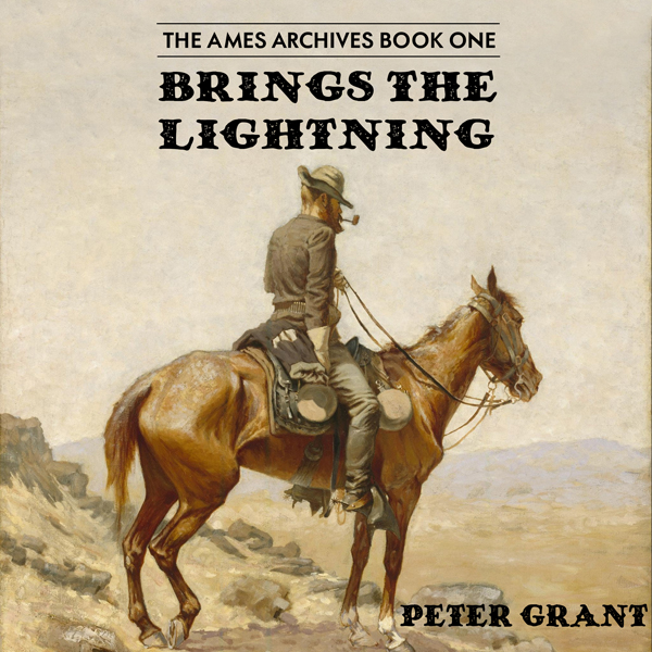 Brings the Lightning: The Ames Archives, Book 1...