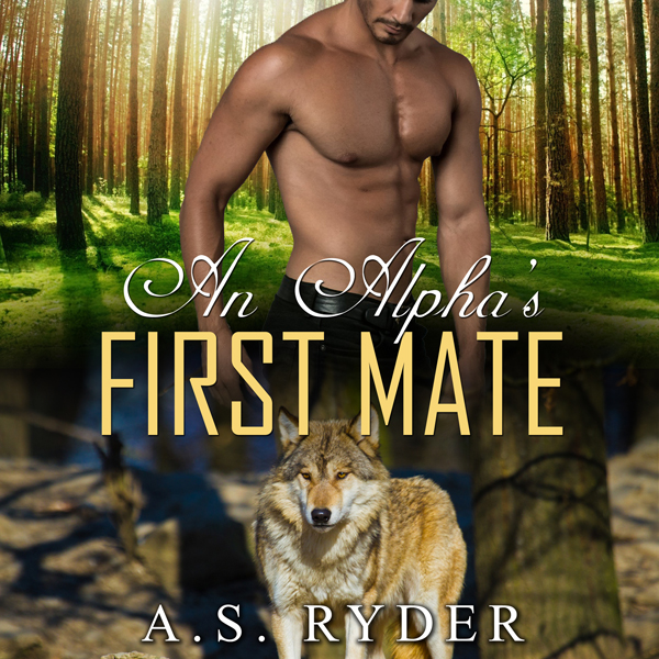 An Alpha´s First Mate: First Time Gay Alpha Wol...