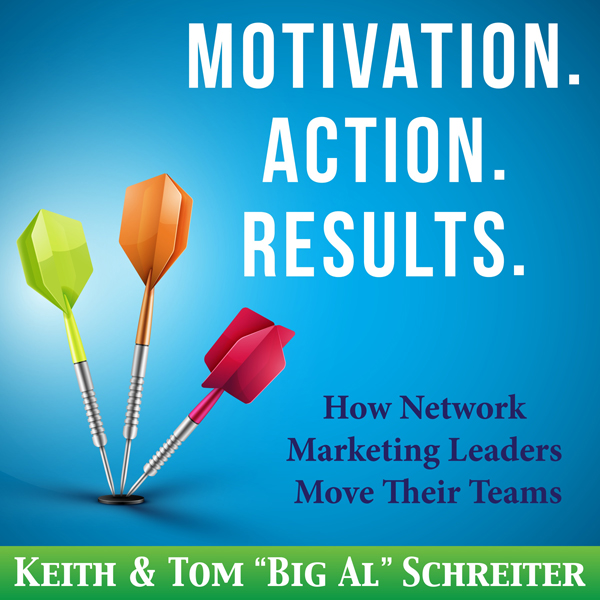 Motivation. Action. Results: How Network Market...