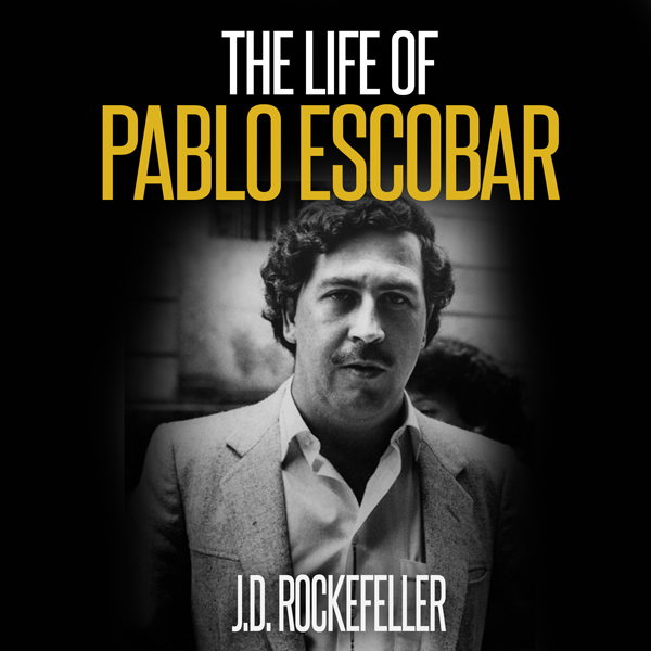 The Life of Pablo Escobar , Hörbuch, Digital, 1...