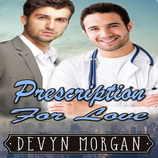 Prescription for Love: A Friends-to-Lovers Gay ...