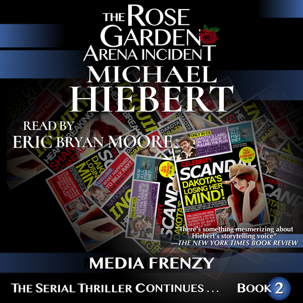 Media Frenzy: The Rose Garden Arena Incident, B...