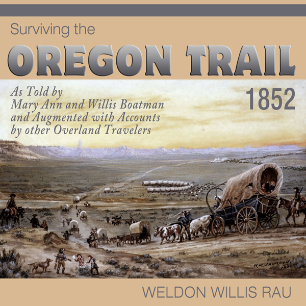 Surviving the Oregon Trail, 1852 , Hörbuch, Dig...