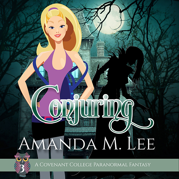 Conjuring: Covenant College, Book 3 , Hörbuch, ...