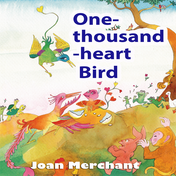 One-Thousand-Hearts Bird: Bedtime Stories for Y...