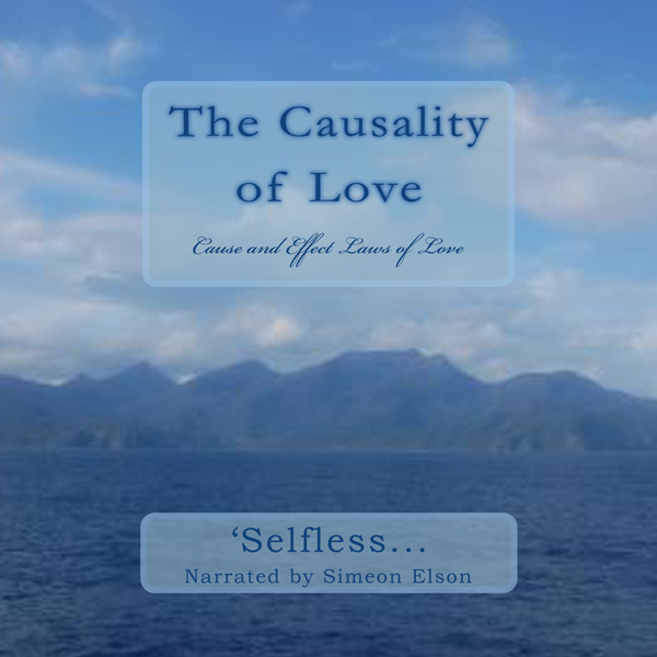 The Causality of Love: Cause and Effect Laws of...
