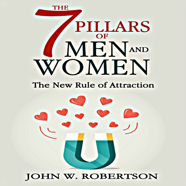 The 7 Pillars of Men and Women: The New Rule of Attraction , Hörbuch, Digital, 1, 39min