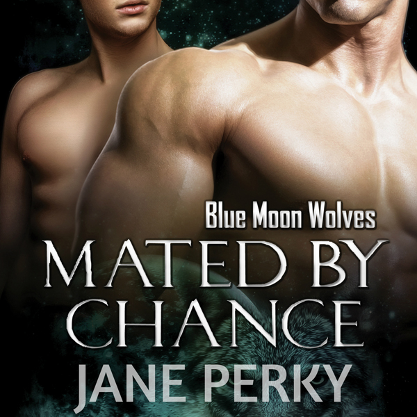 Mated by Chance: Blue Moon Wolves, Book 1 , Hör...