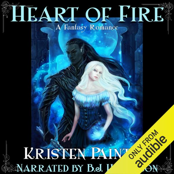 Heart of Fire: A Fantasy Romance , Hörbuch, Dig...