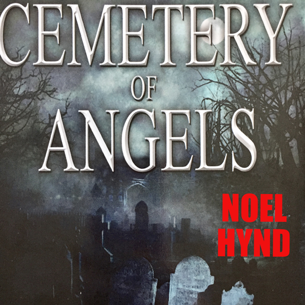 Cemetery of Angels 2014 Edition: The Ghost Stor...