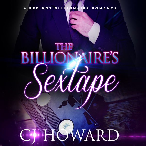 The Billionaire´s Sextape: An Adult Billionaire...