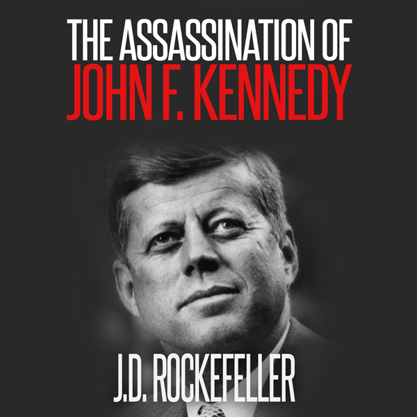 The Assassination of John F. Kennedy , Hörbuch,...