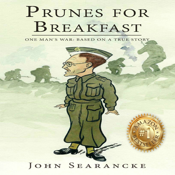 Prunes for Breakfast: One Man´s War: One Man´s War Based on a True Story , Hörbuch, Digital, 1, 525min