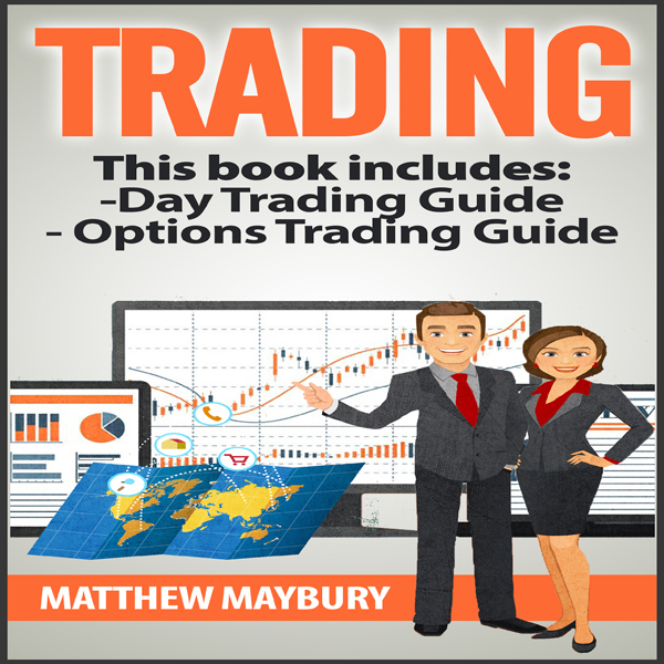 Trading: A Beginner´s Guide to Day Trading and ...