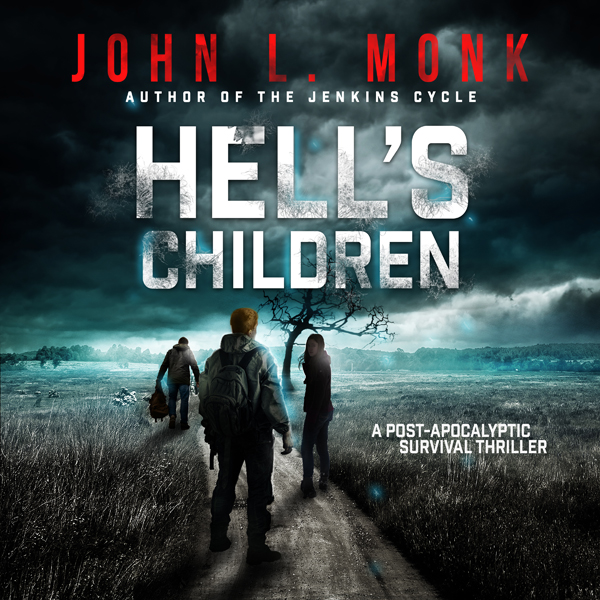 Hell´s Children: A Post-Apocalyptic Survival Th...