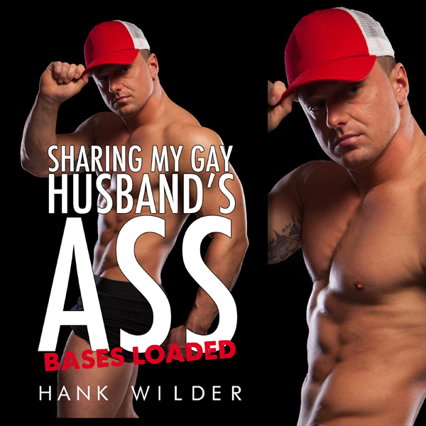 Sharing My Gay Husband´s Ass: Bases Loaded , Hö...