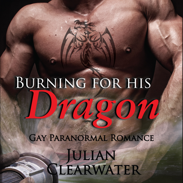 Burning for His Dragon: Gay Paranormal Romance ...