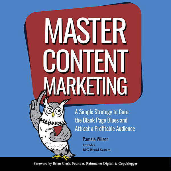 Master Content Marketing: A Simple Strategy to ...